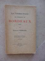 Biblio-Emission De Bordeaux Par SERRANE. Avec Nuancier - Timbres