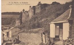LA ROCHE EN ARDENNE / CHAPELLE ST QUOILIN ET LE CHATEAU - La-Roche-en-Ardenne