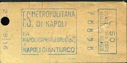 TR50 BIGLIETTO FS METROPOLITANA DI NAPOLI 1969  LIRE 50 NAPOLI CAMPI FLEGREI NA- GIANTURCO - Metropolitana