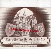 36- CHATEAUROUX- RARE GRAND BUVARD LA MUTUELLE DE L' INDRE-25 RUE PORTE THIBAULT -IMPRIMERIE E. COURCHINOUX - Bank & Insurance