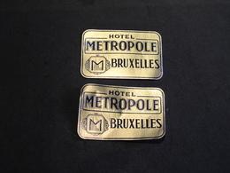 BRUXELLES - HOTEL METROPOLE - 2 ETIQUETTES A BAGAGES COLLANTES - Publicités