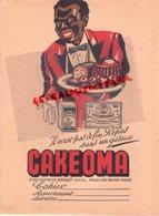 59- MALO LES BAINS- TRES BEAU PROTEGE CAHIER ETS. GAILLOT-CAKEOMA-DELICIEUX ENTREMETS VELOUTINE -SAVARIN-NEGRO NOIR - Food