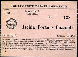 TR66 SOC. PART. DI NAVIGAZIONE  1973 ISCHIA PORTO - POZZUOLI LIRE 420 - Schiffstickets