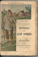 Collection A.L. GUYOT Bibi-Tapin Contes Du Petit Pioupiou Bistrouille Et Jean Hiroux 6 ème Série - Aventura