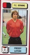 Panini Football Voetbal 83 1983 Belgie Belgique Sticker FC Seraing Liege Luik Nr. 225 Freddy Luyckx - Sport