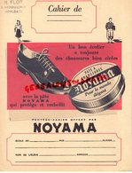 14- HOULGATE R. FLOT DROGUERIE-PROTEGE CAHIER CIRAGE CHAUSSURES NOYAMA- ENCAUSTIQUE CIRE -BRILLANT OMEGA - Shoes