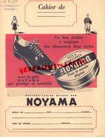 14- HOULGATE R. FLOT DROGUERIE-PROTEGE CAHIER CIRAGE CHAUSSURES NOYAMA- ENCAUSTIQUE CIRE -BRILLANT OMEGA - Chaussures