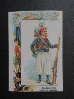 Chromo Publicité Biscuits PERNOT.   1874  ZOUAVE.  Tenue De Campagne - Unclassified