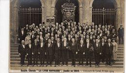 """C.P.A PHOTO : Société Chorale """"La LYRE HAVRAISE"""" , Fondée En 1864. CONCOURS De LAVAL , 8 Juin 1924 - Sonstige"""