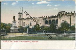 Mexico - Morales - Palacio De Cortes En Cuernavaca - Mexico
