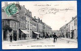 Saint Mihiel --  Rue Notre Dame - Saint Mihiel