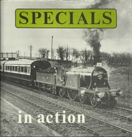 SPECIALS IN ACTION - A.R. BUTCHER ( RAILWAYS EISENBAHNEN CHEMIN DE FER DAMPFLOKOMOTIVEN STEAM LOCOMOTIVES VAPEUR ) - Chemin De Fer