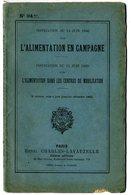 L ALIMENTATION EN CAMPAGNE INSTRUCTION DU 15 JUIN 1900  63 PAGES - War 1914-18