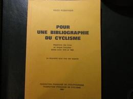 Livre Pour Une Bibliographie Du Cyclisme - Radsport