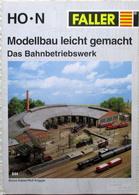 FALLER Bahnbetriebswerk Modellbau Ratgeber 844 Bruno Kaiser Rolf Knipper - German