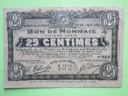 Bon De Monnaie 25 Centimes, Villes De ROUBAIX Et De TOURCOING (59) - 1914-1918 - Bons & Nécessité
