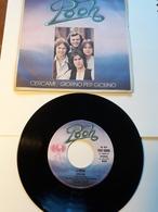 Pooh  -  Cercami  E  Giorno Per Giorno.  CGD;    Anno 1978.  Perfetto - Disco, Pop