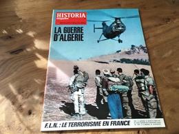 169/  HISTORIA MAGAZINE LA GUERRE D ALGERIE N° 231 F  L N LR TERRORISME EN FRANCE - Trödler & Sammler