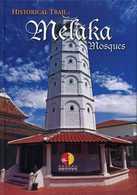 Livre - Historical Trail Melaka Mosques - Malaisie - Histoire