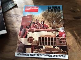 169/  HISTORIA MAGAZINE LA GUERRE D ALGERIE N° 323 NOVEMBRE 1960 LA SITUATION EN ALGERIE - Collectors
