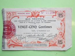 Bon Régional De 25 Centimes Des Départements De L'AISNE (02) & DES ARDENNES (08) (25 Communes) 1914-1918 - Bons & Nécessité