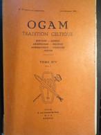 Ogam - Fascicule - Tradition Celtique - Histoire - Langue - Archéologie - Religion - Numismatique - Folklore N° 79 - Archeology