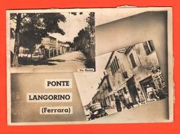 Ferrara Ponte Langorino 2 Vedutine Via Basse E Via Fronte Cpa 1962 - Ferrara