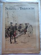 LE SOLEIL DU DIMANCHE  N° 17 Du 28/4/1901 L'ARTILLERIE DE CAMPAGNE FRANCAISE - OUVERTURE DU POLO A BAGATELLE - Newspapers