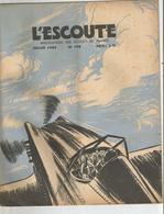 L ESCOUTE , ASSOCIATION DES SCOUTS DE FRANCE , N0 198 DE JUILLET 1944 - Scoutisme