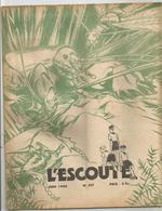 L ESCOUTE , ASSOCIATION DES SCOUTS DE FRANCE , N0 197 DE JUIN 1944 - Scoutisme