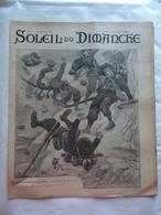 LE SOLEIL DU DIMANCHE  N° 2 Du 12/1/1902 CHASSEURS ALPINS AVALANCHE DE FREJUS - LES ANGLAIS EN AFGHANISTAN - Newspapers