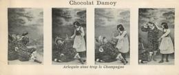 CHROMO CHOCOLAT DAMOY  4 VUES ARLEQUIN AIME TROP LE CHAMPAGNE  FORMAT 14 X 6 CM - Chocolate