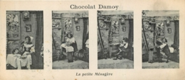 CHROMO CHOCOLAT DAMOY  4 VUES   LA PETITE MENAGERE  FORMAT 14 X 6 CM - Chocolade