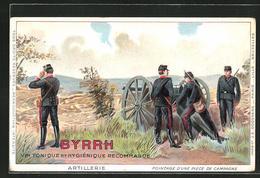 AK Byrrh, Vin Tonique..., Artillerie, Pointage D'une Pièce De Campagne, Französ. Uniformen - Publicité
