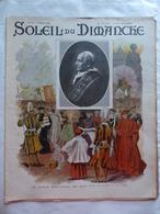 LE SOLEIL DU DIMANCHE  N° 10 Du 9/3/1902 LE JUBILE DU PAPE LEON XIII - LA FIN DU SANTOS DUMONT A MONACO - Newspapers