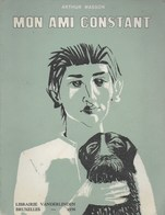 Mon Ami Constant. Arthur Masson. 1956 - Cultural