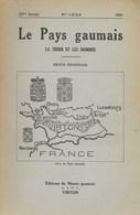 Le Pays Gaumais. La Terre Et Les Hommes. Virton. 1961. - Kultur