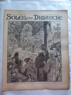 LE SOLEIL DU DIMANCHE  N° 14 Du 6/4/1902 LE CHEMIN DE FER EN MESOPOTAMIE A BASSORAH - Newspapers