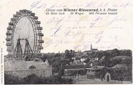 AK Wien - Gruss Vom Wiener Riesenrad - K.k. Prater - Ca. 1900 (37743) - Prater