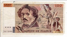 Billet De 100 Cent Francs Delacroix 1991 - 321390 - 1962-1997 ''Francs''