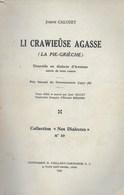 Joseph Calozet. Li Crawieuse Agasse. Dialecte Awenne. Wallon. 1939 - Cultural