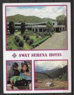 PAKISTAN POSTCARD SWAT VALLEY SERENA HOTEL - Pakistan