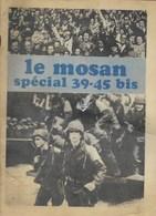 Mosan Spécial 39-45 BIS Dinant. Yvoir. Namur.... - Cultural