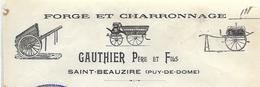 Facture 1911 / 63 SAINT BEAUZIRE / GAUTHIER Père Et Fils / Forge Et Charronnage - 1900 – 1949
