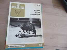 Revue Le Camariguo Camargue Course Camarguaise Taureaux N°22 - Sport