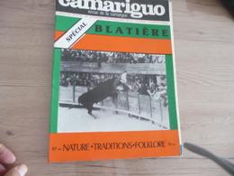 Revue Le Camariguo Camargue Course Camarguaise Taureaux N°spécial 57 Bis Blatière - Sport