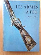 Les Armes à Feu Anciennes Par J.F.HAYWARD - Armes Neutralisées