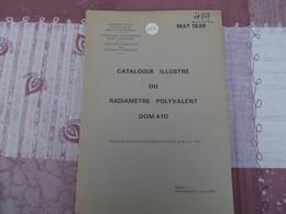 Catalogue Illustré Du Radiamètre Polyvalent DOM 410 - 265/08 - Livres, BD, Revues