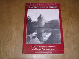 NAMUR ET SES ENCEINTES Régionalisme Villes Fortifiées Vauban Meuse Portes Citadelle Fort Fortification Faubourg Jambes - Cultural