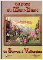 LIVRE AU PAYS DU MON BLANC De SERVOZ à VALLOREINE 2002 - Alpes - Pays-de-Savoie